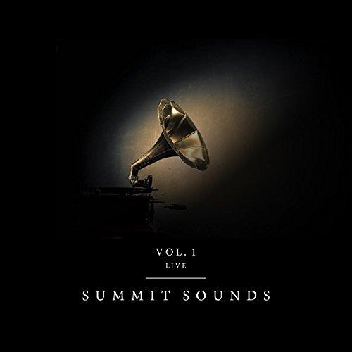 Summit Sounds - Vol. 1 (Live) 2018