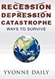 Recession, Depression, Catastrophe, Yvonne Daily, 1449011314