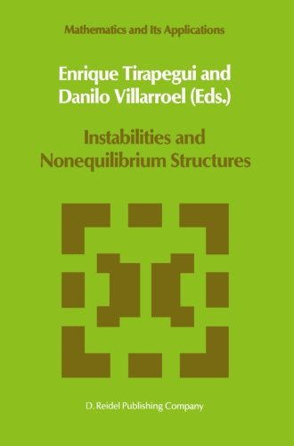 Instabilities and Nonequilibrium Structures (Mathematics and Its Applications)