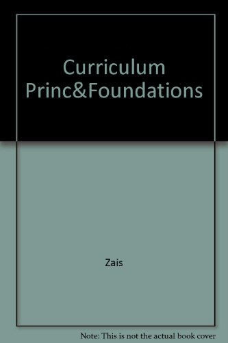 Curriculum: Principles and Foundations