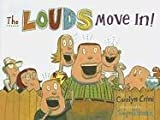 The Louds Move In!