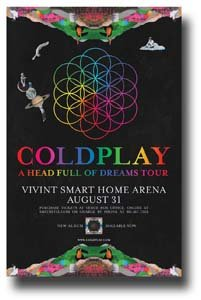 Coldplay Poster Promo for a Concert on A Head Full Of Dreams Tour -