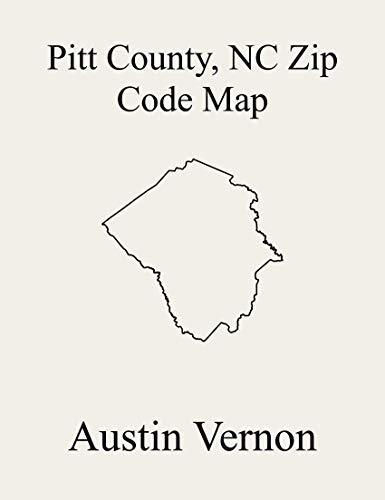 Pitt County, North Carolina Zip Code Map: Includes Belvoir, Farmville, Grifton, Grimesland, Swift Creek, Falkland, Greenville, Pactolus, Arthur, Bethel, ... Fountain, Winterville, Ayden, and Carol (Market Farmville)