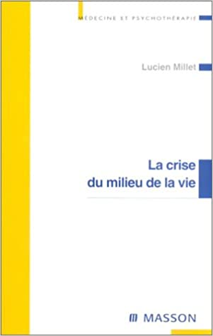 Livres gratuits en ligne La crise du milieu de la vie epub, pdf