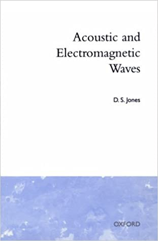 Acoustic and Electromagnetic Waves: D. S. Jones: 9780198533801 ...