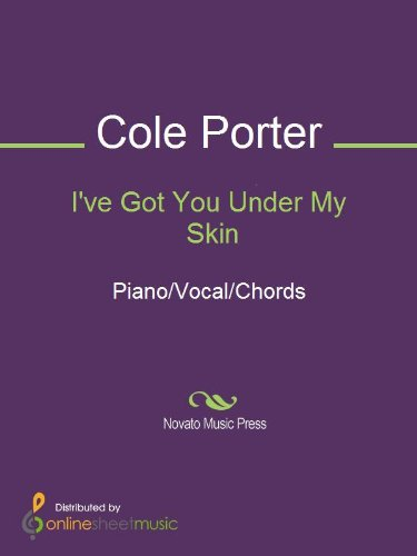 Ive Got You Under My Skin Kindle Edition By Cole Porter Diana