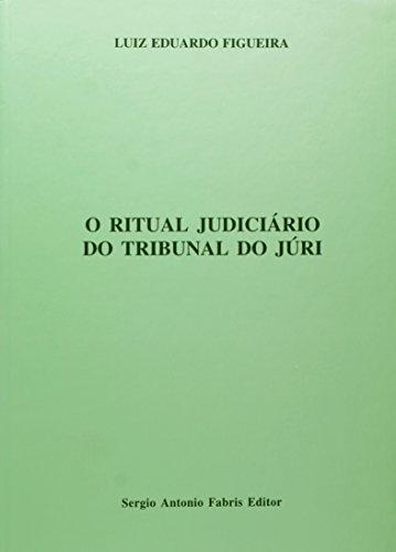 O Ritual Judiciário Do Tribunal