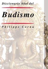 Diccionario Akal del Budismo (Diccionarios) Tapa dura – 2 jun 2004 Philippe Cornu Francisco López Martín Ediciones Akal 8446017717