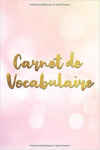 Amazon Com Carnet De Vocabulaire A5 130 Pages 4 000 Mots
