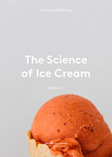 The Science of Ice Cream by Cathrine Østerberg