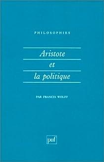 Aristote et la politique par Wolff