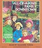 All-of-a-Kind Family Downtown  [Unabridged CD Version]