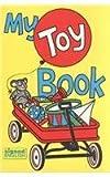 My Toy Book, Harry Bornstein and Karen L. Saulnier, 0913580228
