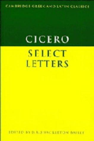Cicero: Select Letters (Cambridge Greek and Latin Classics)