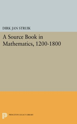 Book Services Source (A Source Book in Mathematics, 1200-1800 (Princeton Legacy Library))