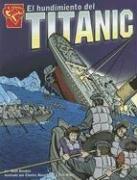 Libro : El hundimiento del Titanic (Historia Graficas)  -...