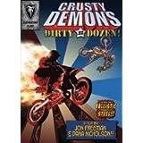Crusty Demons Of Dirt (12): Dirty Dozen