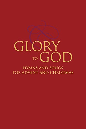 Glory to God - Hymns and Songs for Advent and Christmas (0664263984) Amazon Price History, Amazon Price Tracker