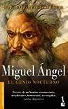 Miguel Angel/Michelangelo, Luis Antonio de Villena, 8432216968
