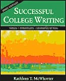 Successful College Writing : Shorter Edition, McWhorter, Kathleen T., 0312245343