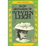 Vivien leigh Bio, Anne Edwards, 0671416669