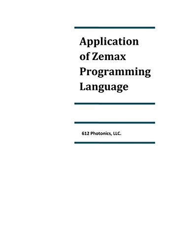 Application of Zemax Programming Language