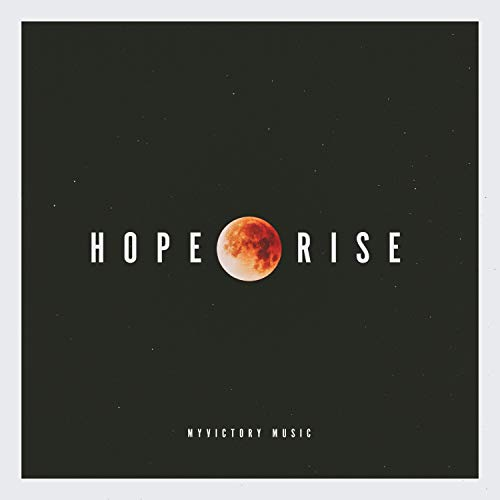 MyVictory Music - Hope Rise 2018