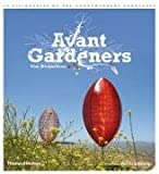 Avant Gardeners, Tim Richardson, 0500513937