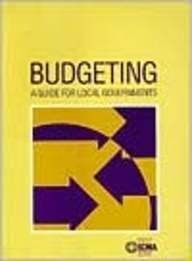 Budgeting: A Guide for Local Government