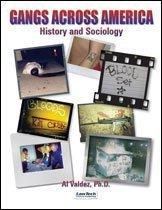 Gangs Across America: Histories and Sociology