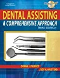 Dental Assisting - Comprehensive Approach (3rd, 08) by Phinney, Donna J - Halstead, Judy H [Hardcover (2007)]