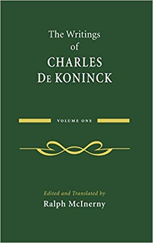 The Writings of Charles De Koninck: Volume 1