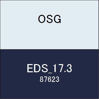 OSG エンドミル EDS_17.3 商品番号 87623