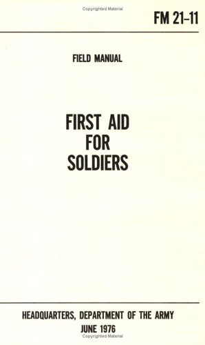 First Aid for Soldiers U.S. Army