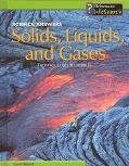 Solids, Liquids, and Gases, Carol Ballard, 1403409552