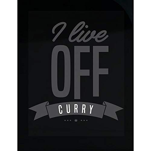 Stuch Strength LLC Funny Curry - I Live Off - Spicy Food Herb Flavoring Humor - Transparent Sticker
