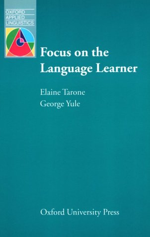 Focus on the Language Learner (Language Education) by Oxford University Press