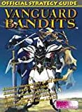 img - for Vanguard bandits: The official strategy guide book / textbook / text book