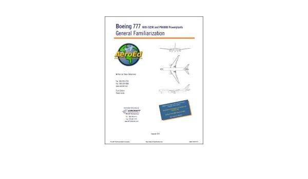 general familiarization manual for boeing 777 steve oebermann rh amazon com Boeing 757 Boeing 787