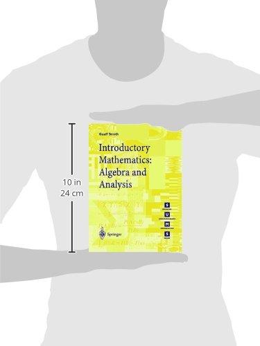 Introductory Mathematics: Algebra and Analysis (Springer ...