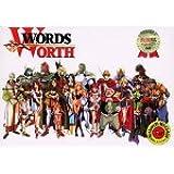 WORDS WORTH
