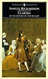 Clarissa, or The History of a Young Lady (Classics) by Richardson, Samuel Published by Penguin Classics (1985)