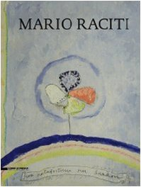 The Old Man and Art: 40 Years of Interviews with Mario Raciti (English, French and Italian Edition) PDF