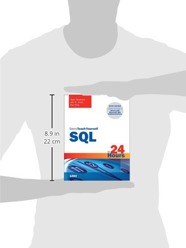 SQL in 24 Hours, Sams Teach Yourself (6th Edition) by Sams Publishing