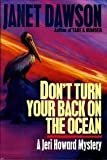 Don't Turn Your Back on the Ocean, Janet Dawson, 044990766X