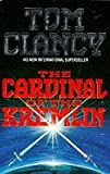 Front cover for the book The Cardinal of the Kremlin by Tom Clancy
