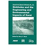 img - for Sinkholes and the Engineering and Environmental Impacts of Karst: Proceedings of the Ninth Multidisciplinary Conference, September 6-10, 2003, Huntsville, Alabama (Geotechnical Special Publication) book / textbook / text book