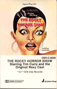 The Rocky Horror Show: Starring Tim Curry and the Original Roxy Cast