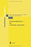 Fundamentals of Convex Analysis (Grundlehren Text Editions)