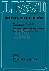 - Editio Musica Budapest Romance Oubliee, for Viola (or Clarinet) and Piano EMB Series by Franz Liszt